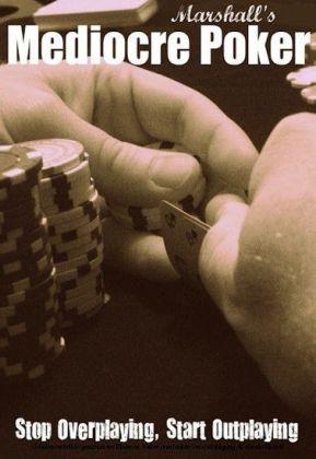 Marshall's Mediocre Poker