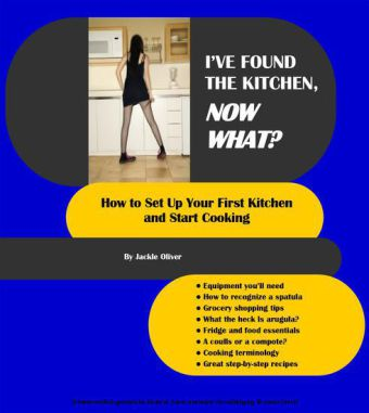 I've Found The Kitchen, Now What?
