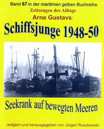 Seekrank auf bewegten Meeren - Schiffsjunge 1948-50