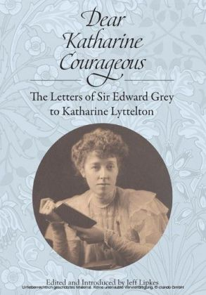 Dear Katharine Courageous [annotated]