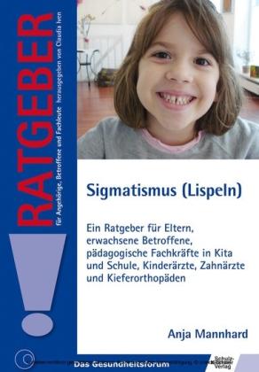 Sigmatismus (Lispeln)