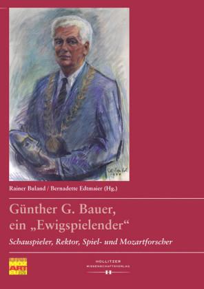 Günther G. Bauer, ein 'Ewigspielender'