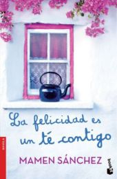 La felicidad es un té contigo;Die schönste Art, sein Herz zu verlieren, spanische Ausgabe
