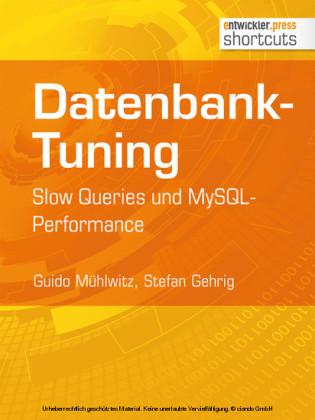 Datenbank-Tuning - Slow Queries und MySQL-Performance