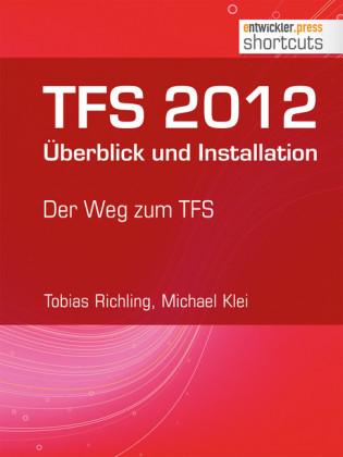 TFS 2012 Überblick und Installation