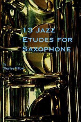 13 Jazz Etudes for Saxophone