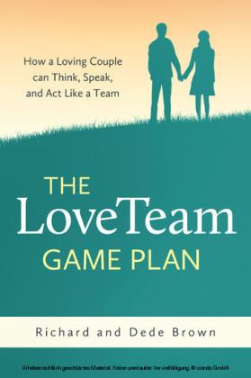 The LoveTeam Game Plan