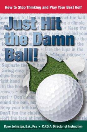 Just Hit The Damn Ball!