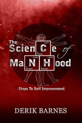 The Science Of Manhood