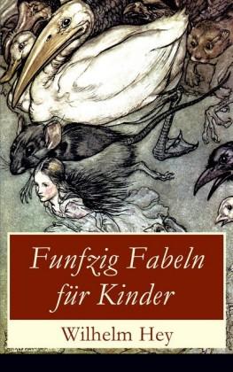 Funfzig Fabeln für Kinder (Vollständige illustrierte Ausgabe)