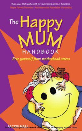 The Happy Mum Handbook