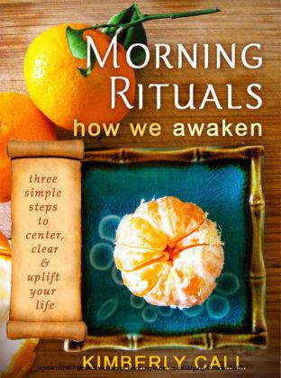Morning Rituals - How We Awaken