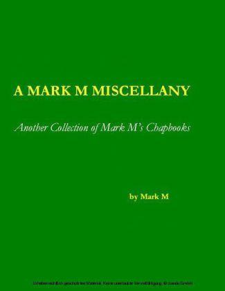 A Mark M Miscellany