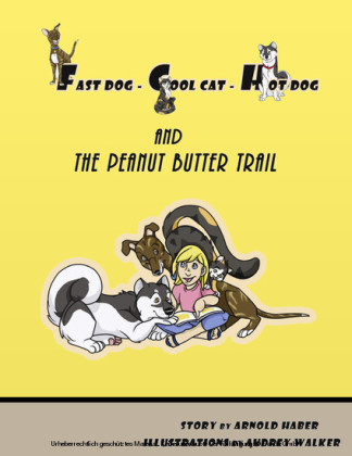 Fast Dog - Cool Cat - Hot Dog and The Peanut Butter Trail