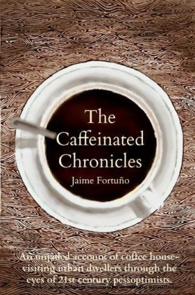 The Caffeinated Chronicles