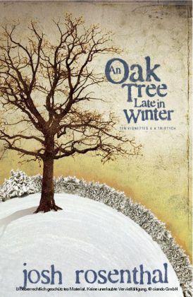 An Oak Tree Late in Winter