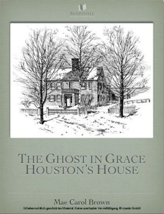 The Ghost In Grace Houston's House