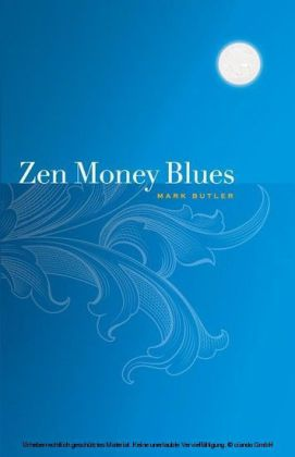 Zen Money Blues