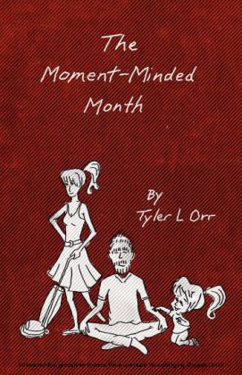 The Moment-Minded Month