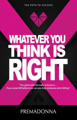 Whatever You Think is Right