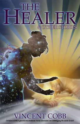 The Healer and Other Stories