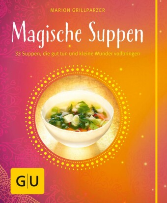 Magische Suppen