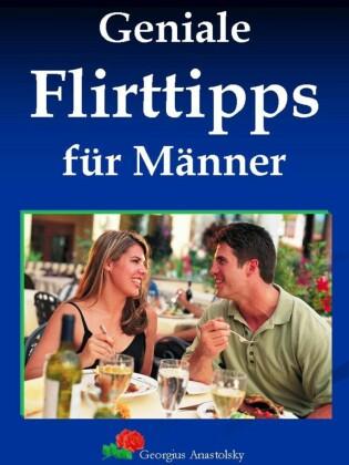 Geniale Flirttipps für Männer