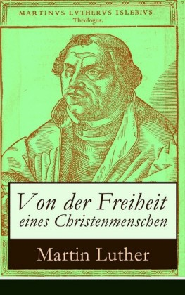 Von der Freiheit eines Christenmenschen