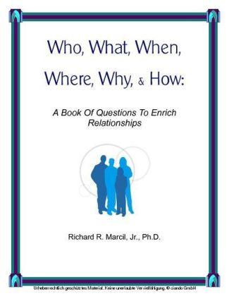 Who, What, When, Where, Why, & How