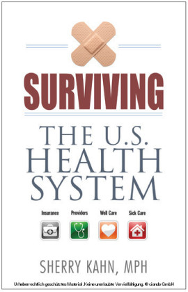 Surviving the U.S. Health System