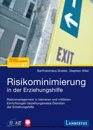 Risikominimierung in der Erziehungshilfe