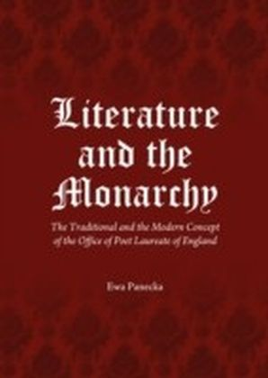 Literature and the Monarchy
