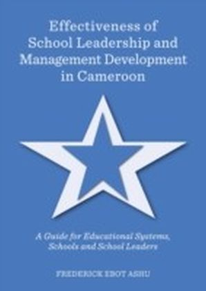 Effectiveness of School Leadership and Management Development in Cameroon
