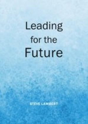 Leading for the Future