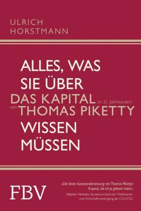 Alles, was Sie über 'Das Kapital im 21. Jahrhundert' von Thomas Piketty wissen müssen