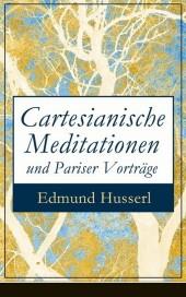 Cartesianische Meditationen und Pariser Vorträge