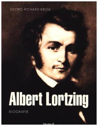 Albert Lortzing. Biografie