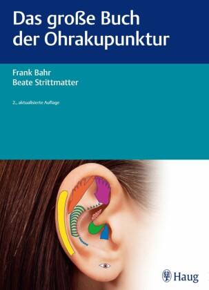 Das große Buch der Ohrakupunktur