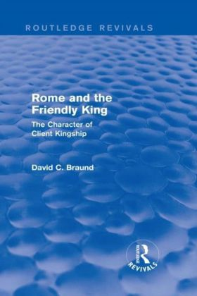 Rome and the Friendly King (Routledge Revivals)
