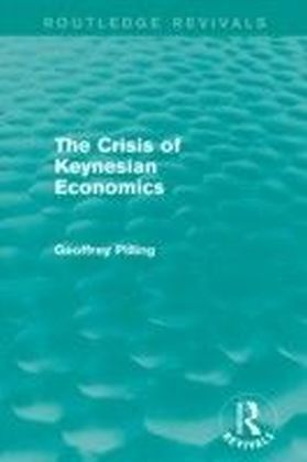 Crisis of Keynesian Economics (Routledge Revivals)