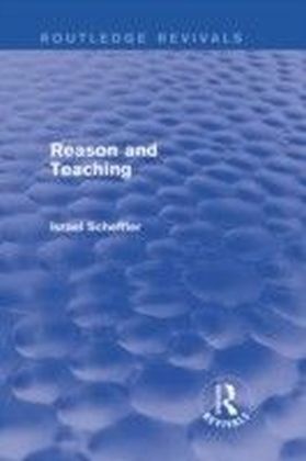 Reason and Teaching (Routledge Revivals)