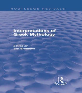 Interpretations of Greek Mythology (Routledge Revivals)