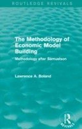 Methodology of Economic Model Building (Routledge Revivals)
