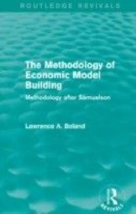 Methodology of Economic Model Building (Routledge Revivals)