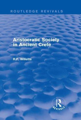 Aristocratic Society in Ancient Crete (Routledge Revivals)