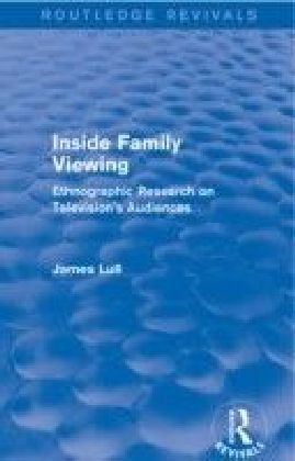 Inside Family Viewing (Routledge Revivals)