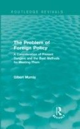 Problem of Foreign Policy (Routledge Revivals)