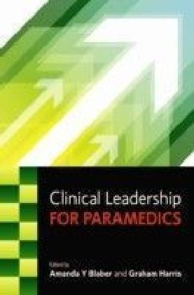 Clinical Leadership For Paramedics