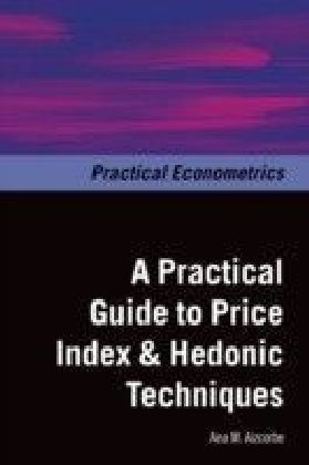 Practical Guide to Price Index and Hedonic Techniques