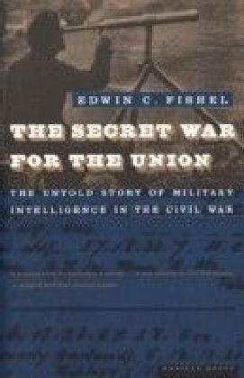Secret War for the Union
